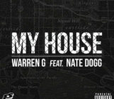 Warren G (@regulator) feat Nate Dogg – My House