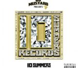 DJ Mustard Announces '10 Summers The Mixtape, Vol. 1′