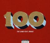 The Game (@thegame) Feat Drake (@Drake) – 100