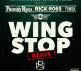 Philthy Rich (@philthyrichFOD) Feat Rick Ross (@rickyrozay) & Yowda (@1YOWDA) – Wing Stop (Remix)
