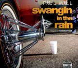 Paul Wall (@paulwallbaby) – Swangin In The Rain