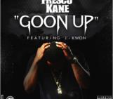 Fresco Kane (@FrescoKane) Feat J – Kwon (@JKwon_HoodHop) – Goon Up