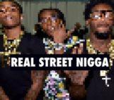 Migos (@MigosATL) – Real Street Nigga