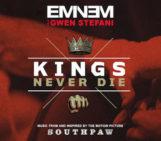 Eminem (@Eminem) Feat Gwen Stefani (@gwenstefani) – Kings Never Die
