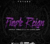 Mixtape: Future (@1Future) Purple Reign